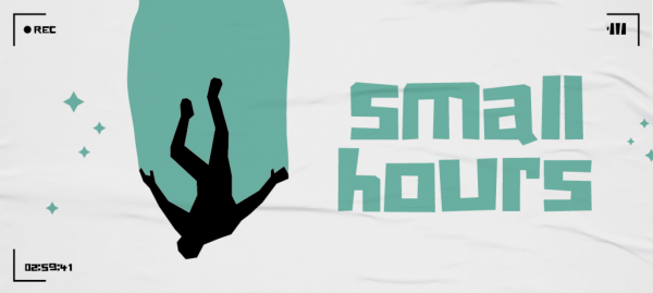 small hours – Premiere
