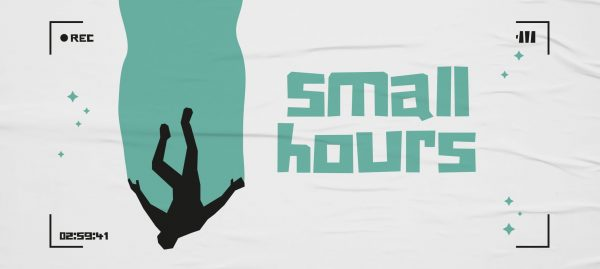 small hours (discussion and feature film)